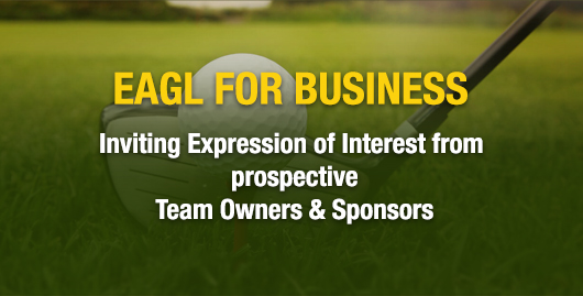 EAGL for Business -Inviting Expression of Interest from  prospective Team Owners & Sponsor